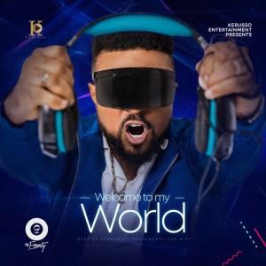 DJ Ernesty - Welcome To My World (Mixtape)